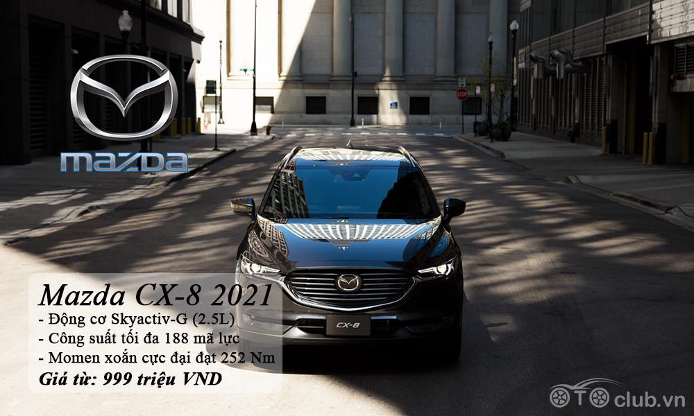 Mazda CX-8 2021 - Phân khúc SUV 7 chỗ lớn nhất