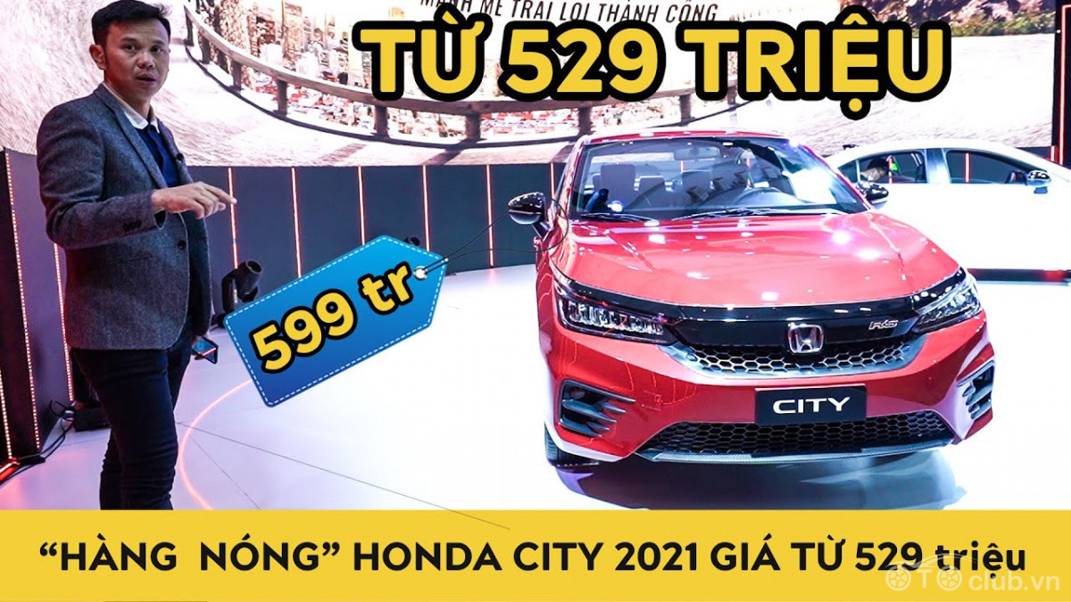 Honda City 2021 giá từ 529 triệu