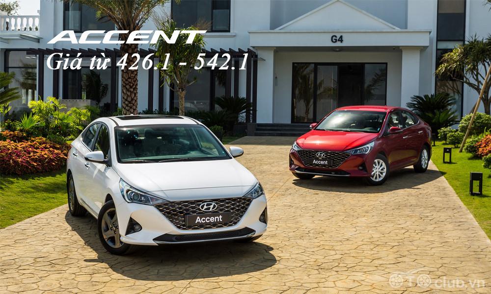 Hyundai Accent 2021 Giá Từ 426 - 542 triệu
