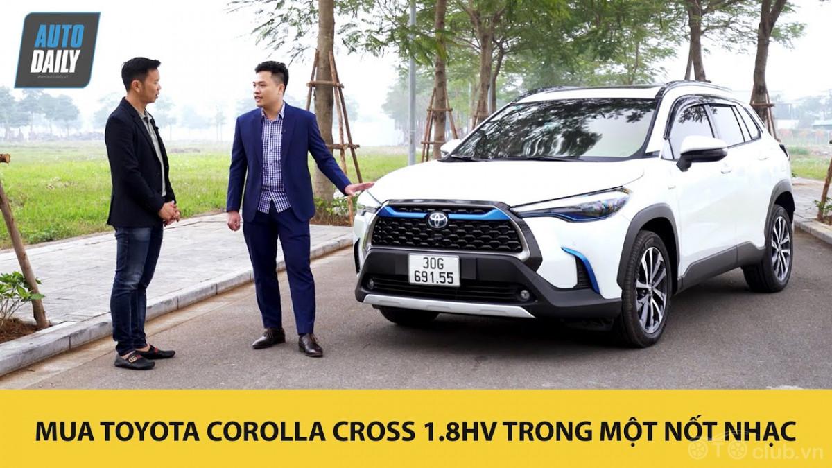 Gặp khách hàng mua Toyota Corolla Cross 1.8HV